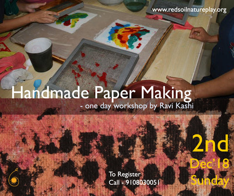Handmade Paper Making Workshop by Ravi Kashi