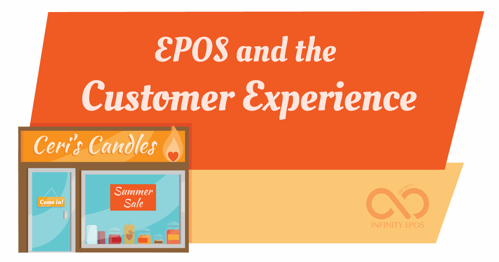 EPOS and the Customer Experience