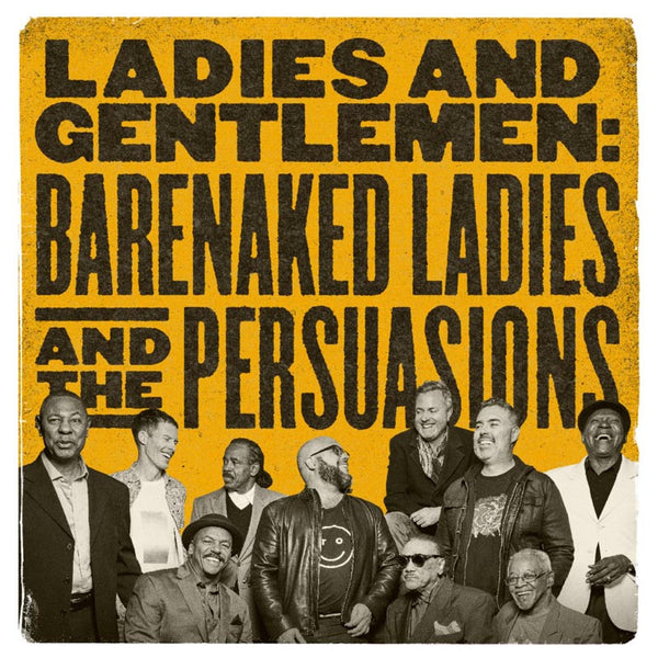 LADIES AND GENTLEMEN: BNL & THE PERSUASIONS - 2LP