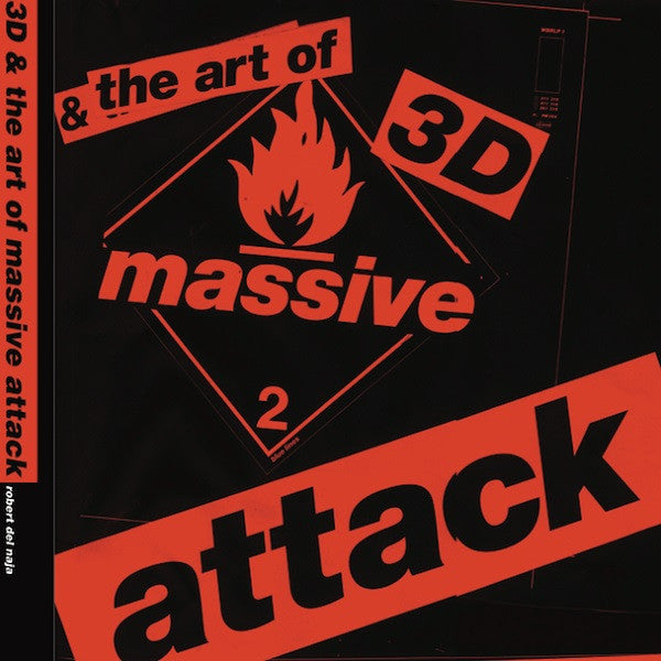 3D AND THE ART OF MASSIVE ATTACK (HARDBACK EDITION)
