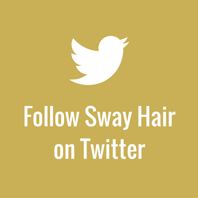 Tweet Us @SwayHair