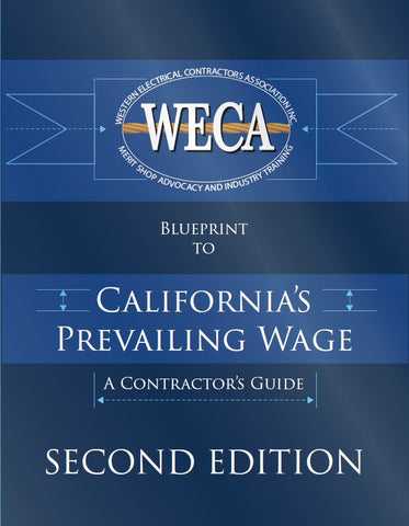 Blueprint to California's Prevailing Wage: A Contractor's Guide: 2nd Edition