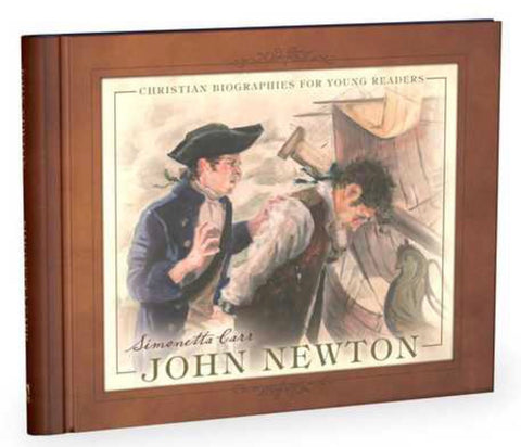 John Newton - Christian Biographies for Young Readers