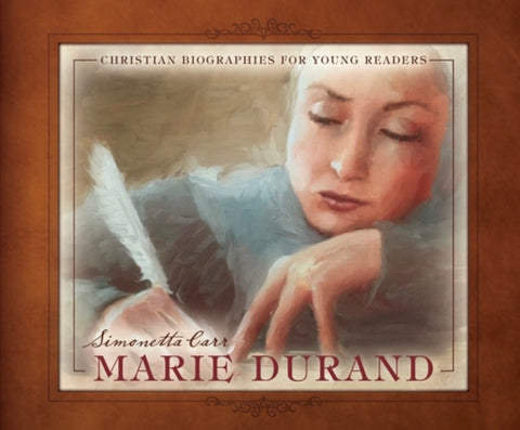 Marie Durand - Christian Biographies for Young Readers