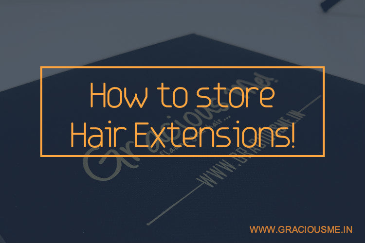 How to Store Hair Extensions in your GraciousMe! Box