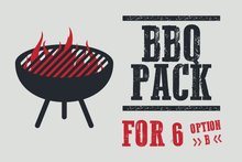 BBQ Pack for 6 (OPTION B)