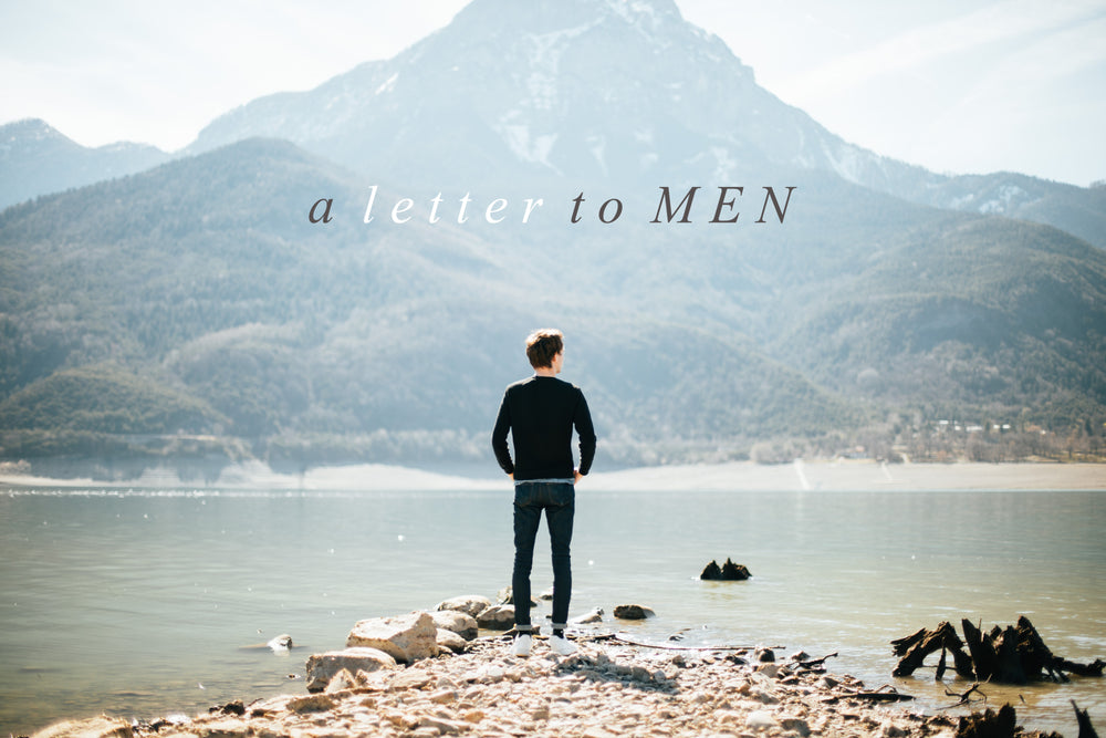A Letter To Men