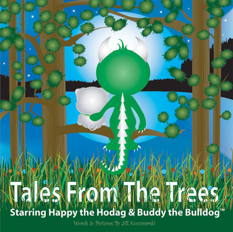The cover of the book Tales From The Trees starring Happy the Hodag and Buddy the Bulldog. This scene shows the backs of Happy and Buddy sitting on tree branch looking out over a lake and moon filled sky.
