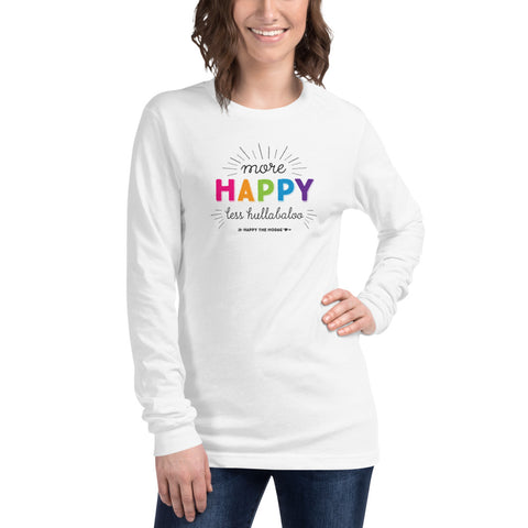 White long sleeved tee for women featuring a colorful print of the text 'more happy less hullabaloo, happy the hodag'