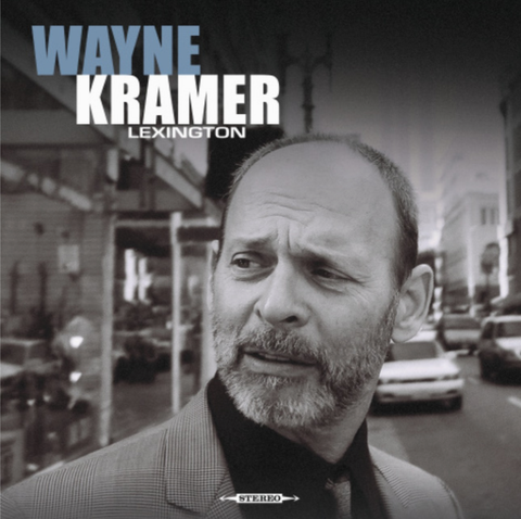 Wayne Kramer - Lexington Vinyl Album