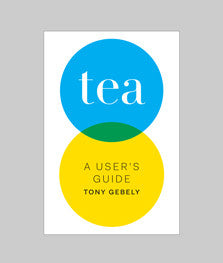 LitTEratur: Tea - A User's guide av Tony Gebely