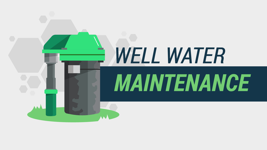The Ultimate Guide to Well Owner Maintenance