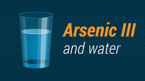 How to Treat Arsenic III in Water