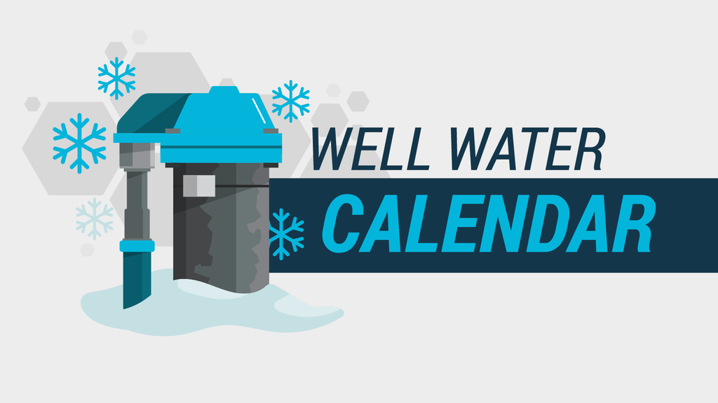 Well Maintenance Calendar: How to Care For Your Water Year-Round