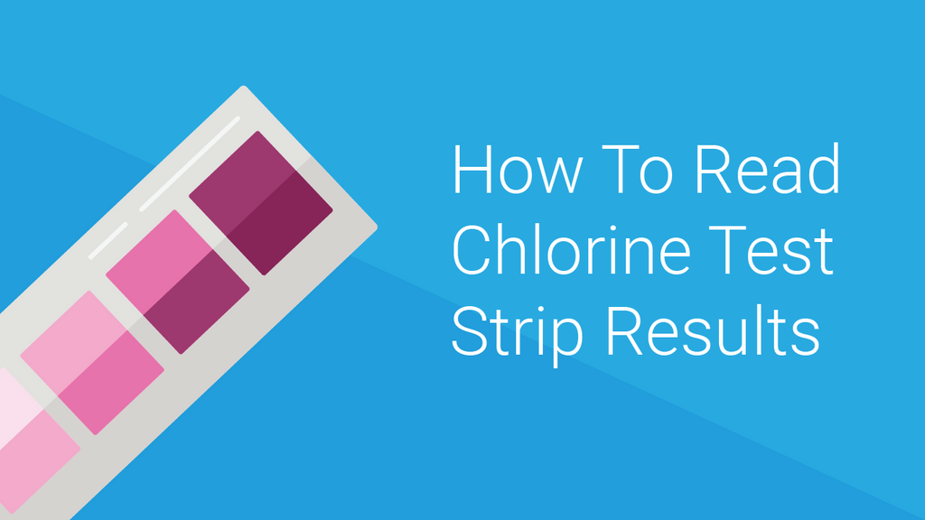 How to Read Chlorine Test Strips