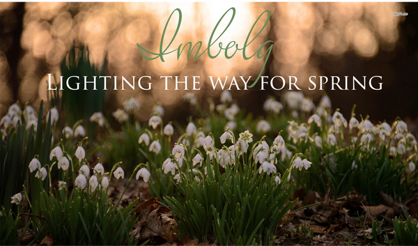 Imbolg~Lighting the Way for the Spring Season