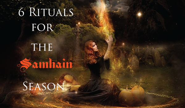 6 Rituals for the Samhain Season