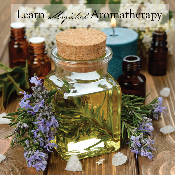 Learn Magickal Aromatherapy