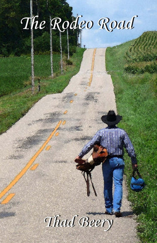 """The Rodeo Road"" by Thad Beery"