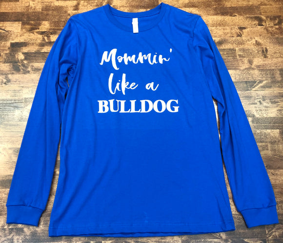 SALE! Mommin' Like a Bulldog