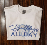 "Short Sleeve ""Bulldogs All Day"" Tee"