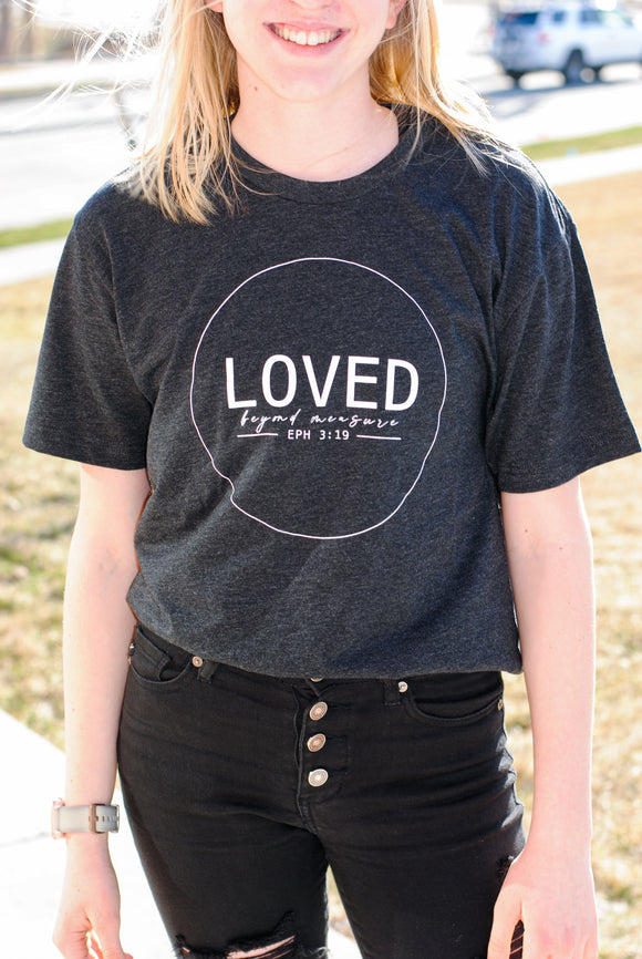 Loved Beyond Measure Tee