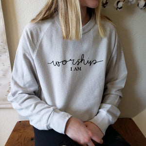 worship I AM Sweatshirt