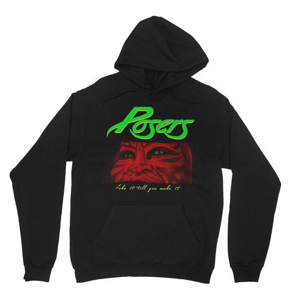 Posers Hooded Sweatshirt