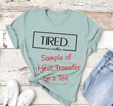 Tired as a Mother HEAT TRANSFER
