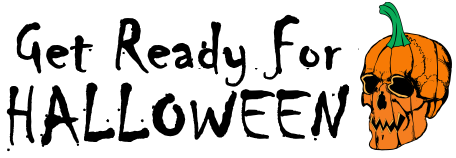 Get Ready For HALLOWEEN
