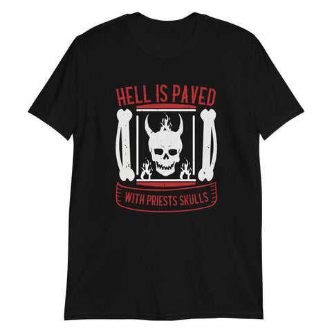 Hell is Paved - T-Shirt