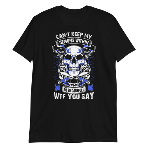 Can't Keep My Demons - T-Shirt