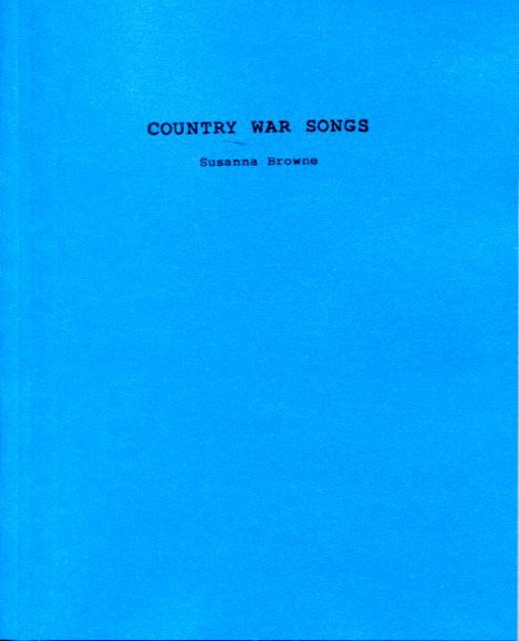 Country War Songs by Susanna Browne