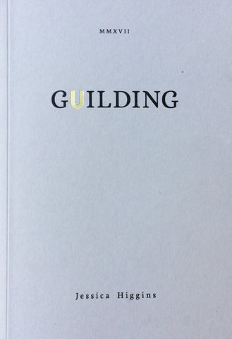 Guilding by Jessica Higgins