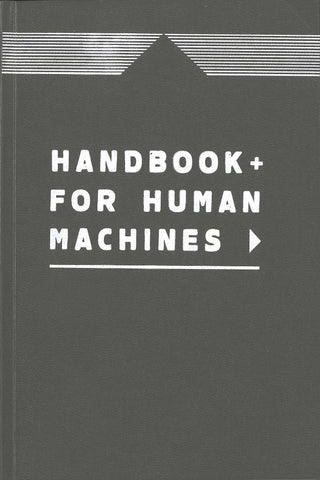 Handbook for Human Machines by Maximilian Goldfarb