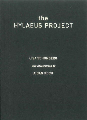 The Hylaeus Project by Lisa Schonberg with illustrations by Aidan Koch