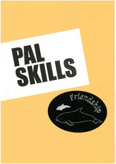 PAL SKILLS by A Recent Writing