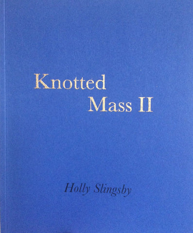 Knotted Mass II by Holly Slingsby