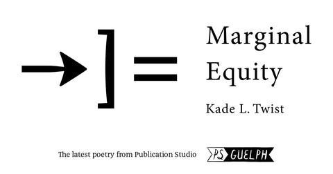Marginal Equity by Kade L. Twist