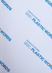 Plastic Words by Louisa Bailey, John Douglas Millar, David Musgrave, Luke Skrebowski, Natasha Soobramanien and Luke Williams (Editors)