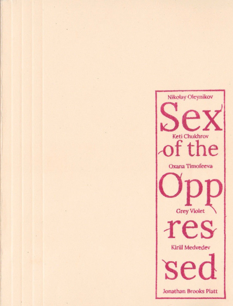 Sex of the Oppressed by Nikolay Oleynikov
