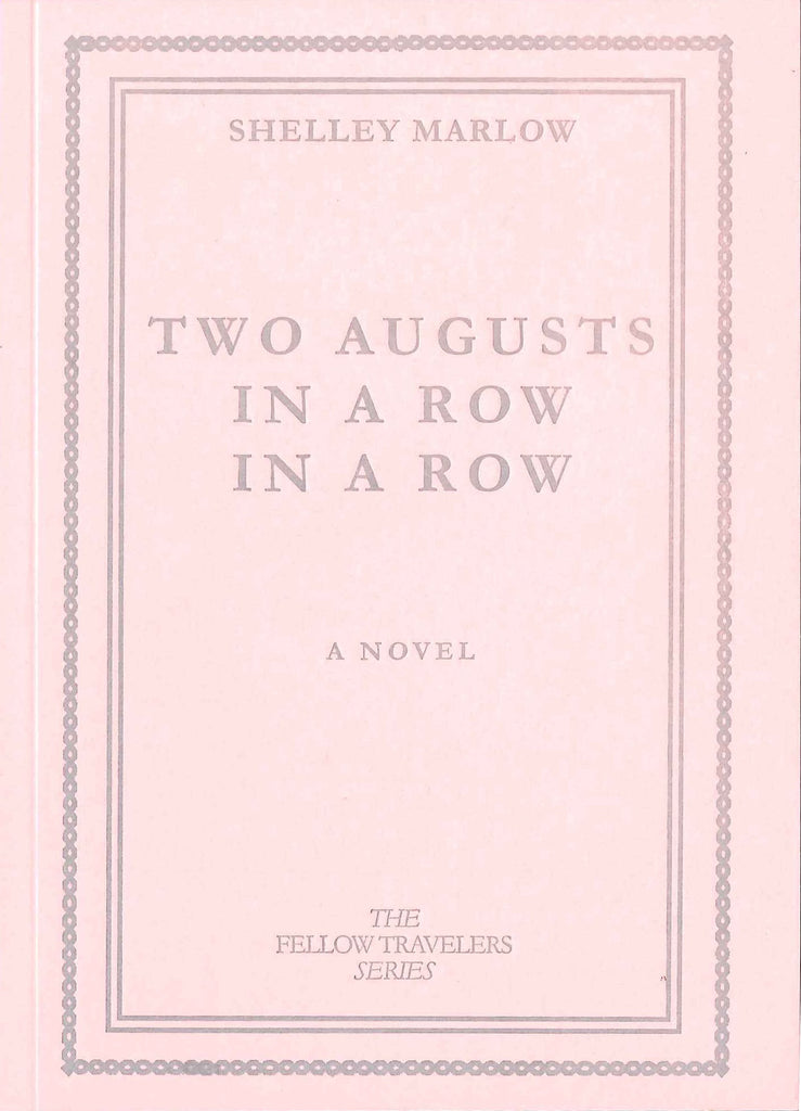 Two Augusts In A Row In A Row - Limited First Artist's Edition in Pink by Shelley Marlow