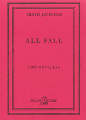 All Fall by Travis Jeppesen