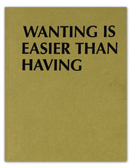 Wanting is Easier Than Having by Debra Baxter