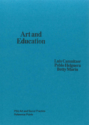 ART AND SOCIAL PRACTICE REFERENCE POINTS: Art and Education by ed. Betty Marin
