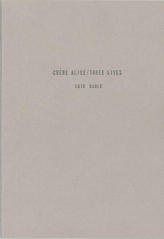 Chère Alice/Three Lives by Cate Gable