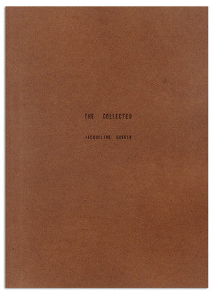 The Collected by Jacqueline Suskin
