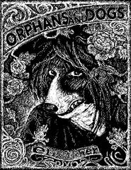 Orphans and Dogs by Elizabeth Fischer