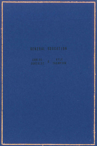 General Education by Carlos Gonzalez & Kyle Thompson