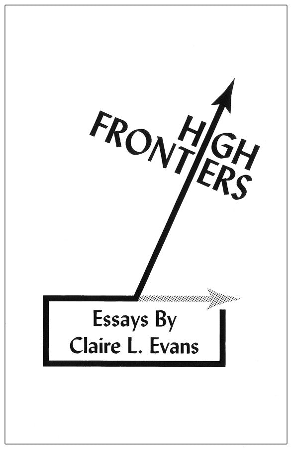 High Frontiers by Claire Evans